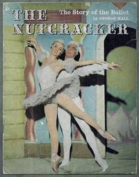 The Story of the Ballet. The Nutcracker