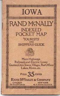 RAND-McNALLY INDEXED POCKET MAP, TOURISTS' AND SHIPPERS' GUIDE OF IOWA:  Railroads, Electric Lines, Post Offices, Express, Telegraph and Mail Service;  Counties, Congressional Townships, Cities, Towns, Villages, Rivers, Lakes, Islands, Creeks, Mountains, etc.  Air Service Landing Fields.; Population according to the latest official census