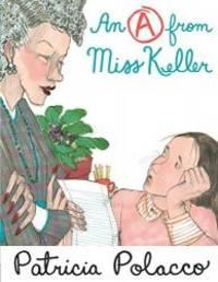 An A From Miss Keller