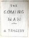 View Image 1 of 5 for  The Coming Man A Tragedy Inventory #2151