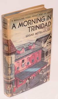 image of A Morning in Trinidad