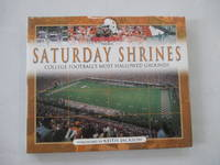 Saturday Shrines, College Footballs Most Hallowed Grounds