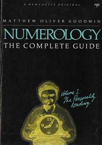 Numerology: The Complete Guide Vol 1: The Personality Reading