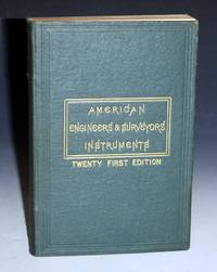 A Manual of the Principal Instruments used in American engineering and Surveying, 21st Edition (1874)