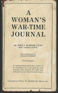 WOMAN'S WARTIME JOURNAL An Account of the Passage over a Georgia  Plantation of Sherman's Army on the March to the Sea