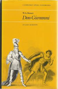 W. A. Mozart: Don Giovanni by  Julian Rushton - Paperback - 1981 - from The Book Junction (SKU: 29226)