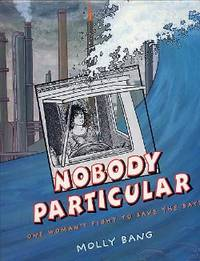 Nobody Particular. One Woman's Fight to Save the Bays.