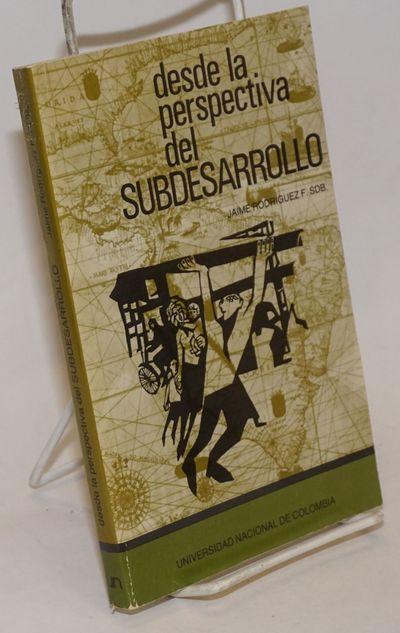 Bogota: Centro Editorial, Universidad Nacional de Colombia, 1988. Paperback. 219p., wraps, 5 x 8 inc...