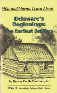 image of Mike and Marnie Learn About Delaware's Beginnings: The Earliest Settlers