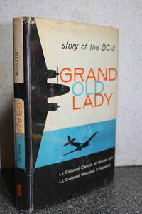 Grand Old Lady by  CARROLL V. JR. ET AL GLINES - Hardcover - 1959 - from Hammonds Books  and Biblio.com