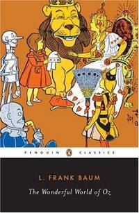 The Wonderful Wizard of Oz (Penguin Classics)