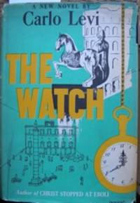 The Watch. Translated from the Italian