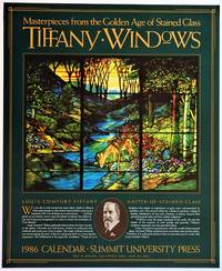 TIFFANY WINDOWS; Masterpieces from the Golden Age of Stained Glass. 1986 Calendar (Publisher's Promotional Poster)