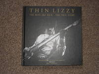 Thin Lizzy; the Boys are Back, the True Story