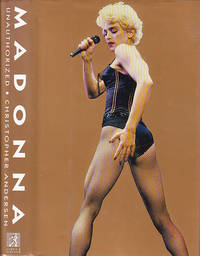 Madonna: Unauthorized by  Christopher Anderson - First Edition  - 1991 - from BOOX and Biblio.com