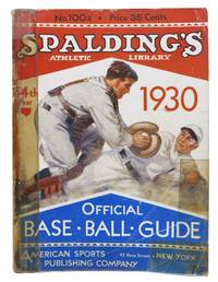 SPALDING'S OFFICIAL BASE BALL GUIDE.  Fifty-fourth Year.  1930.; Spalding's Athletic Library.  No. 100x.  Price 35 cents