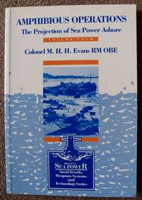 Amphibious Operations: The Projection of Sea Power Ashore