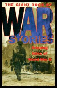 THE GIANT BOOK OF WAR STORIES