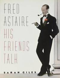 image of Fred Astaire:  His Friends Talk