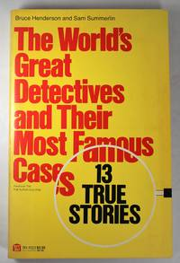 image of The World's Great Detectives and Their Most Famous Cases