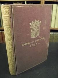 image of Siena, Zwei Bande, Dritte Auflage, Mit 64 Abbildungen (Two Volumes in One Book)