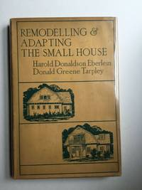 Remodelling & Adapting the Small House