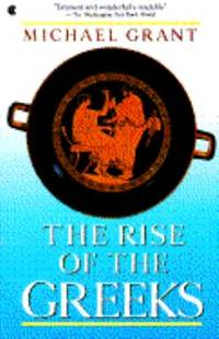 The Rise of the Greeks by Michael Grant - 1989