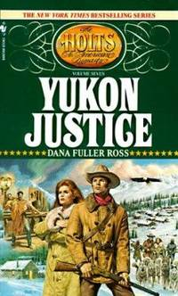 Yukon Justice by Dana Fuller Ross - Paperback - 1992 - from ThriftBooks and Biblio.com