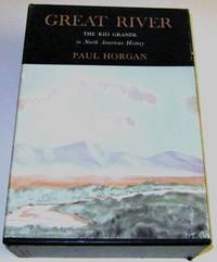 Great River – The Rio Grande in North American History
