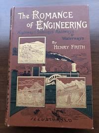 image of THE ROMANCE OF ENGINEERING - Highways - Subways - Railways_Waterways