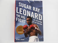 image of The Big Fight - My Life in and Out of the Ring (signed by Sugar Ray Leonard)