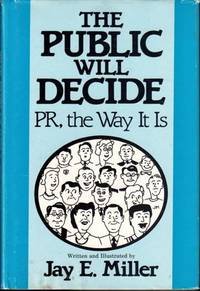 The public will decide: PR, the way it is