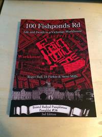 image of 100 Fishponds Road: Life and Death in a Victorian Workhouse