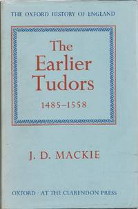image of The Earlier Tudors 1485-1558 (The Oxford History of England Series)