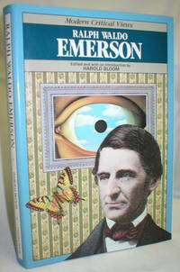 Ralph Waldo Emerson; Modern Critical Views
