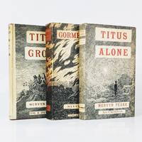 The Gormenghast Trilogy: Titus Groan, Gormenghast and Titus Alone