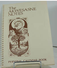 THE AKWESASNE NOTES PERSONAL CALENDAR BOOK by  AKWESASNE NOTES - Paperback - from Barner Books and Biblio.co.uk