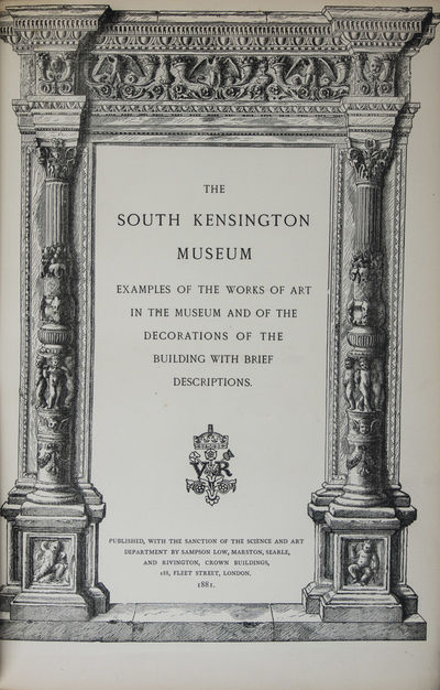 London: South Kensington Museum, 1881. Hardcover. g+ to vg. Folio. Unpaginated. 88 plates each with ...