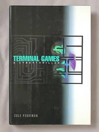 Terminal Games: a Cyberthriller