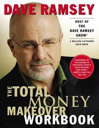 The Total Money Makeover Workbook : A Proven Plan for Financial Fitness by Dave Ramsey - Paperback - 2004 - from ThriftBooks (SKU: G0785263276I3N00)