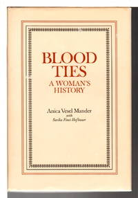 BLOOD TIES: A Woman's History.