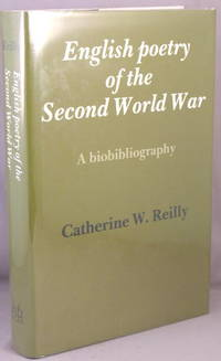 English Poetry of the Second World War, A Biobibliography.