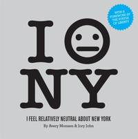 image of I Feel Relatively Neutral about New York
