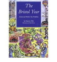 The Bristol Year: Ancient and Modern City Traditions