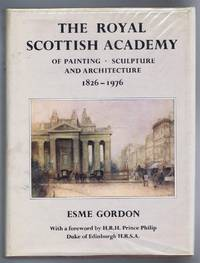 The Royal Scottish Academy of Painting, Sculpture and Architecture 1826-1796