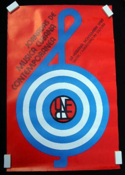 Cuba: Union de Escritores y Artistas de Cuba UNEAC, 1980. Poster in colors, text in Spanish; Approx....