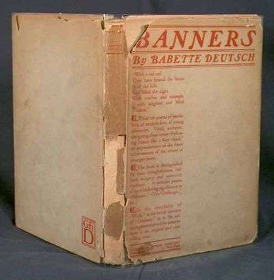 1919. DEUTSCH, Babette. BANNERS. New York: George H. Doran Co., (1919.) First edition of the author'...