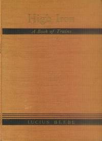 image of High Iron: A Book of Trains