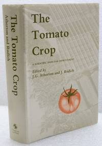 THE TOMATO CROP. A scientific basis for improvement.