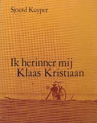 Ik herinner mij Klaas Kristiaan